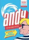 Typex' Andy: feitelijke fictie - De vele levens van Andy Warhol