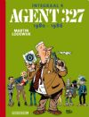 Stripboek Agent 327 - Integraal - 1980-1986 (agent 327)