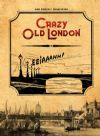 Crazy old London