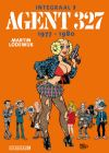 Stripboek Agent 327 - Integraal - 1977-1980 (agent 327)