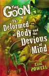 The Deformed of Body and Devious of Mind