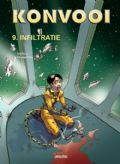 Infiltratie (avonturen, fantasy, science fiction) stripboek