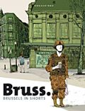 Bruss. - Brussels in shorts stripboek
