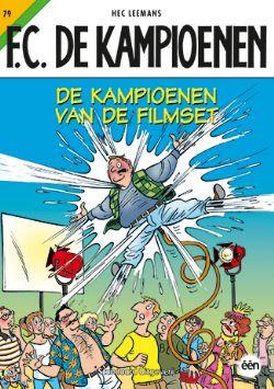 De Kampioenen Van De Filmset Stripverhaal F C De