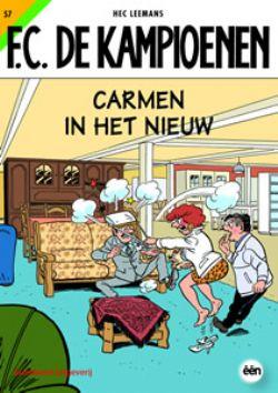 Carmen In Het Nieuw Stripverhaal F C De Kampioenen 57