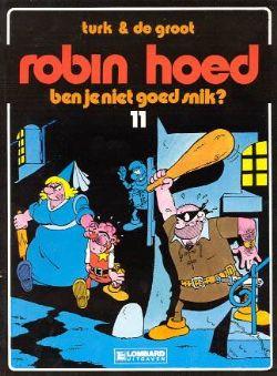 Ben Je Niet Goed Snik Robin Hoed 11